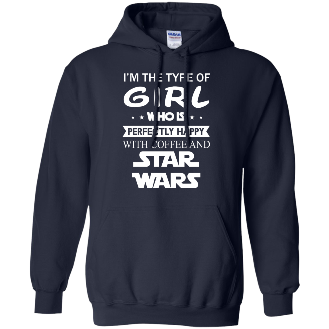 image 60px I'm The Type Of Girl Who Is Happy With Coffee and Star Wars T Shirts