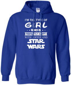 image 61 247x296px I'm The Type Of Girl Who Is Happy With Coffee and Star Wars T Shirts