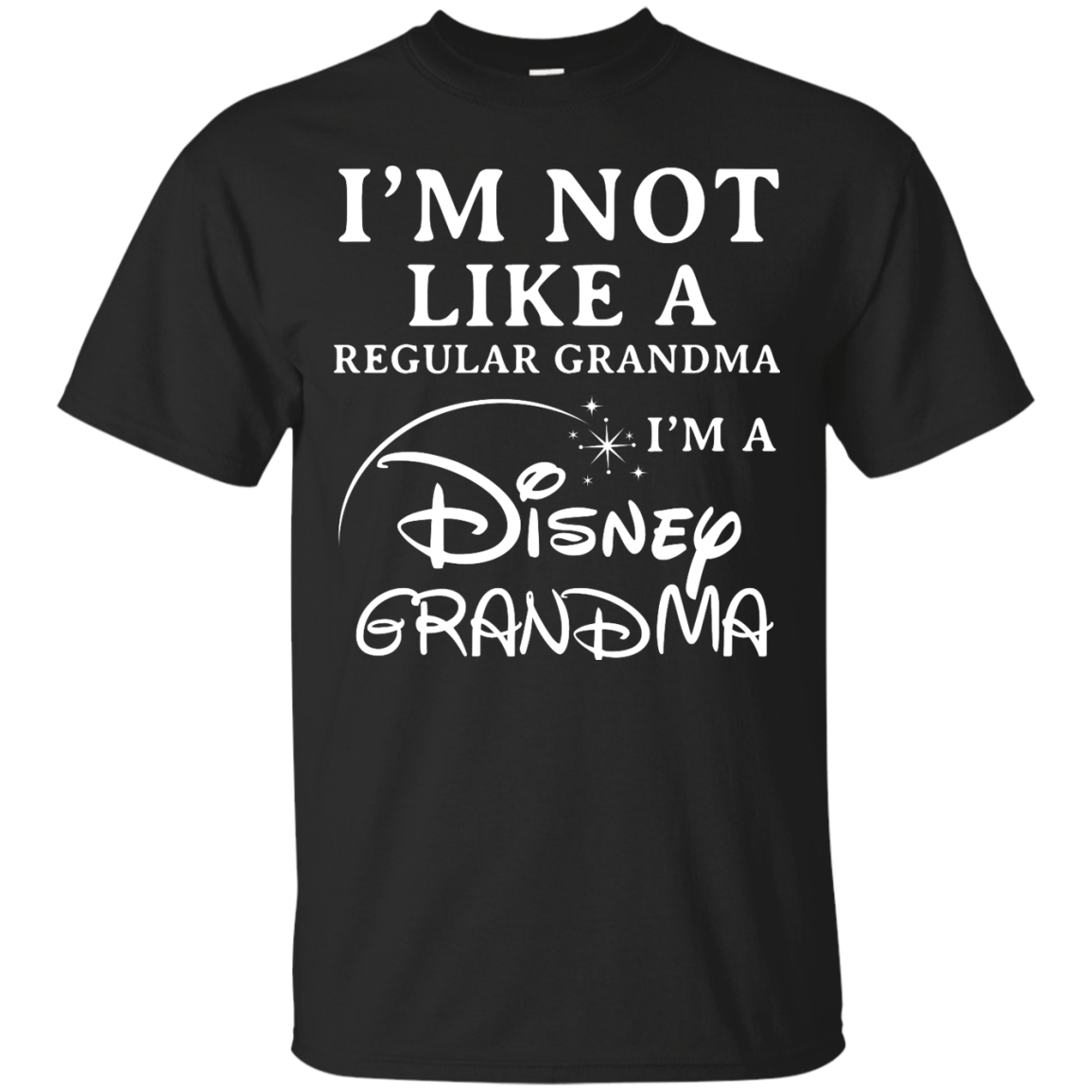 image 638px I'm Not Like A Regular Grandma I'm A Disney Grandma T Shirts, Hoodies, Sweater