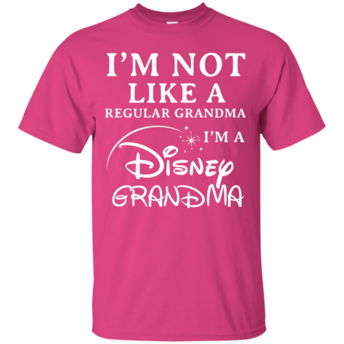 image 639 490x490px I'm Not Like A Regular Grandma I'm A Disney Grandma T Shirts, Hoodies, Sweater