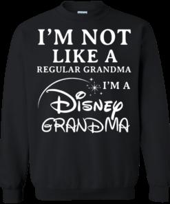 image 644 247x296px I'm Not Like A Regular Grandma I'm A Disney Grandma T Shirts, Hoodies, Sweater
