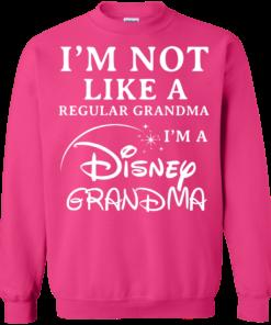 image 646 247x296px I'm Not Like A Regular Grandma I'm A Disney Grandma T Shirts, Hoodies, Sweater