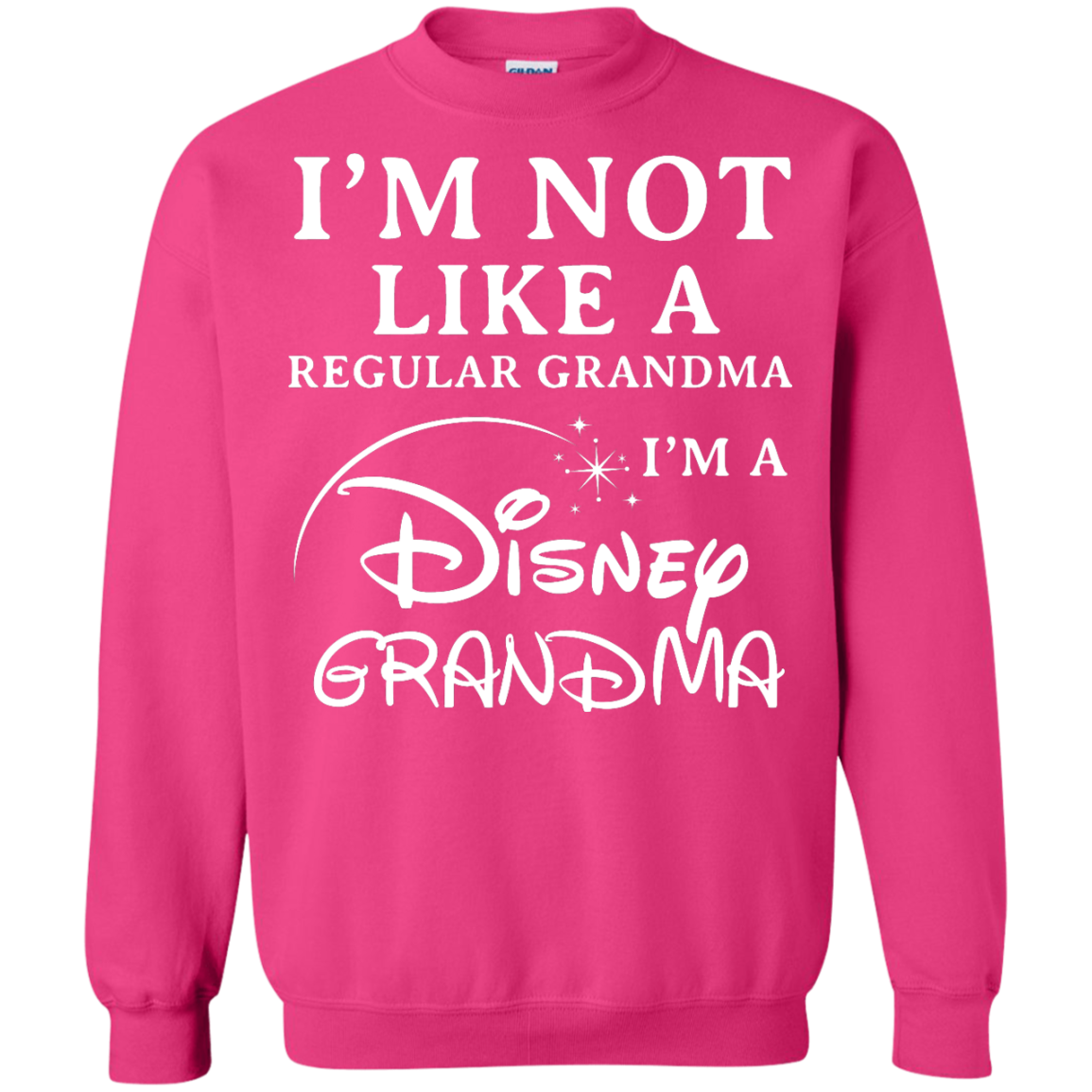 image 646px I'm Not Like A Regular Grandma I'm A Disney Grandma T Shirts, Hoodies, Sweater