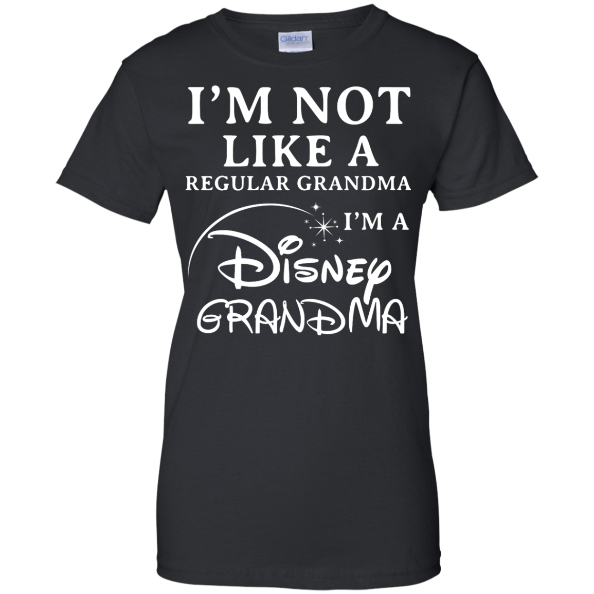 image 647px I'm Not Like A Regular Grandma I'm A Disney Grandma T Shirts, Hoodies, Sweater