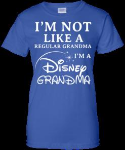 image 649 247x296px I'm Not Like A Regular Grandma I'm A Disney Grandma T Shirts, Hoodies, Sweater