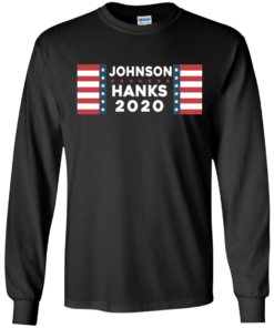 image 653 247x296px Johnson Hanks for president 2020 T Shirts, Hoodies, Tank Top