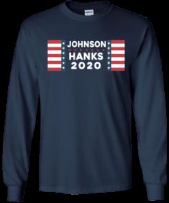 image 655 247x296px Johnson Hanks for president 2020 T Shirts, Hoodies, Tank Top