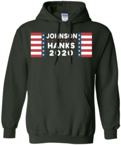 image 658 247x296px Johnson Hanks for president 2020 T Shirts, Hoodies, Tank Top