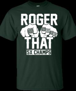 image 687 247x296px Roger That 5x Champs Brady Rrolls Goodell T Shirts