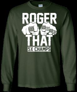 image 690 247x296px Roger That 5x Champs Brady Rrolls Goodell T Shirts