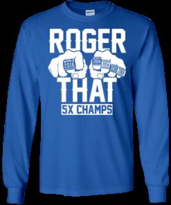 image 691 247x296px Roger That 5x Champs Brady Rrolls Goodell T Shirts