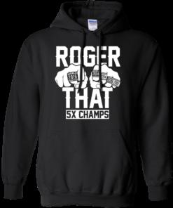 image 692 247x296px Roger That 5x Champs Brady Rrolls Goodell T Shirts