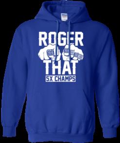 image 694 247x296px Roger That 5x Champs Brady Rrolls Goodell T Shirts