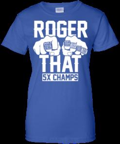 image 697 247x296px Roger That 5x Champs Brady Rrolls Goodell T Shirts