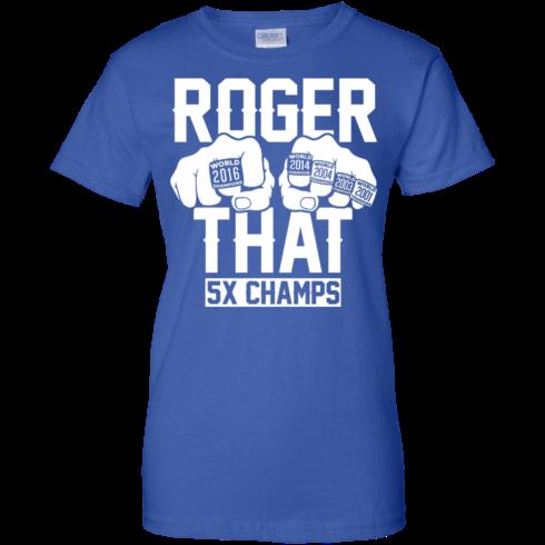image 697 490x490px Roger That 5x Champs Brady Rrolls Goodell T Shirts