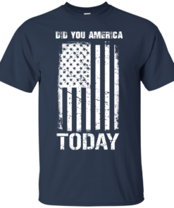 image 828 247x296px Did You America Today T Shirts, Hoodies, Tank Top