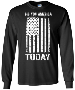 image 829 247x296px Did You America Today T Shirts, Hoodies, Tank Top