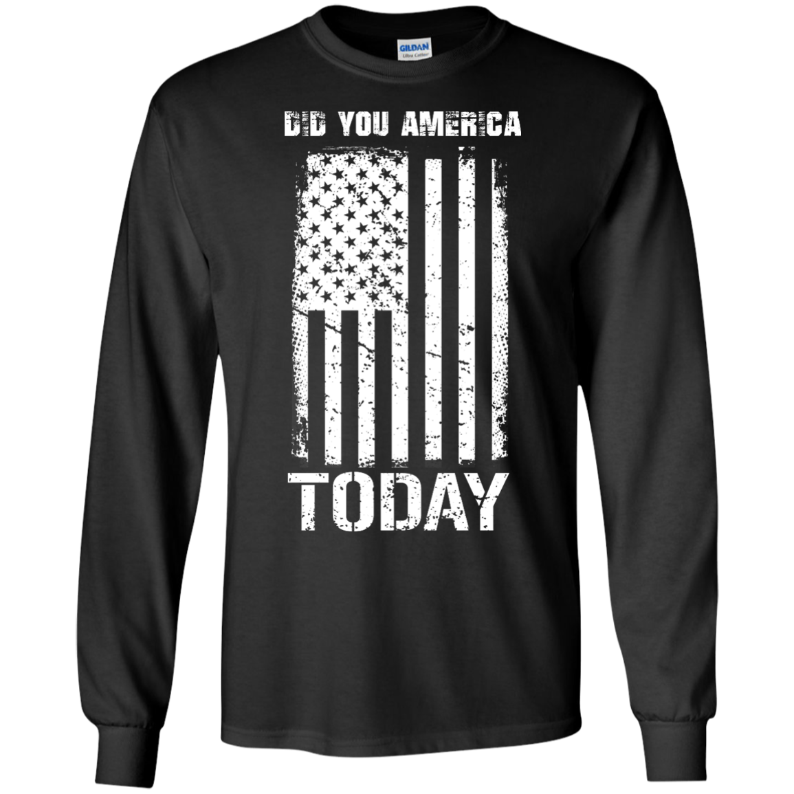 image 829px Did You America Today T Shirts, Hoodies, Tank Top
