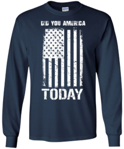 image 830 247x296px Did You America Today T Shirts, Hoodies, Tank Top