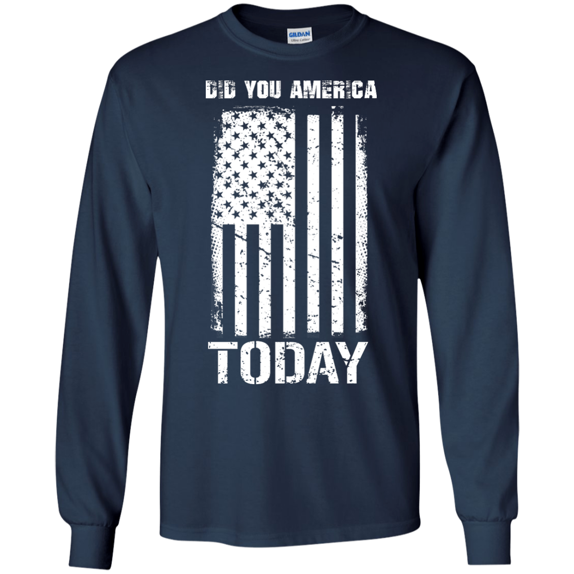 image 830px Did You America Today T Shirts, Hoodies, Tank Top