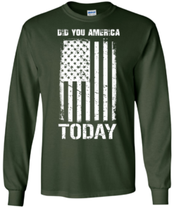 image 831 247x296px Did You America Today T Shirts, Hoodies, Tank Top