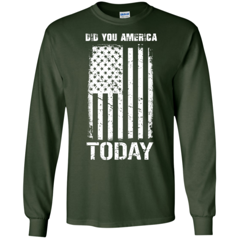 image 831 490x490px Did You America Today T Shirts, Hoodies, Tank Top