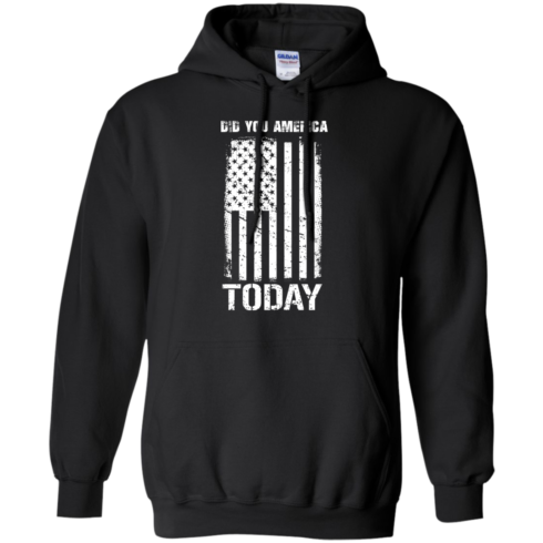 image 832 490x490px Did You America Today T Shirts, Hoodies, Tank Top