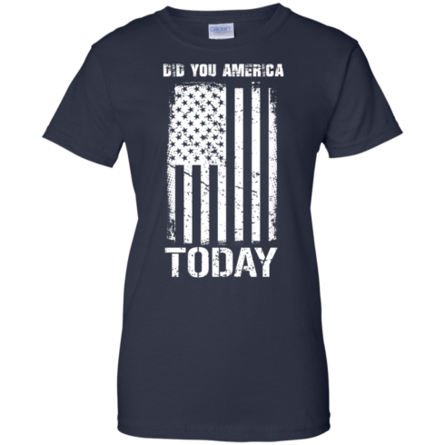 image 836 490x490px Did You America Today T Shirts, Hoodies, Tank Top