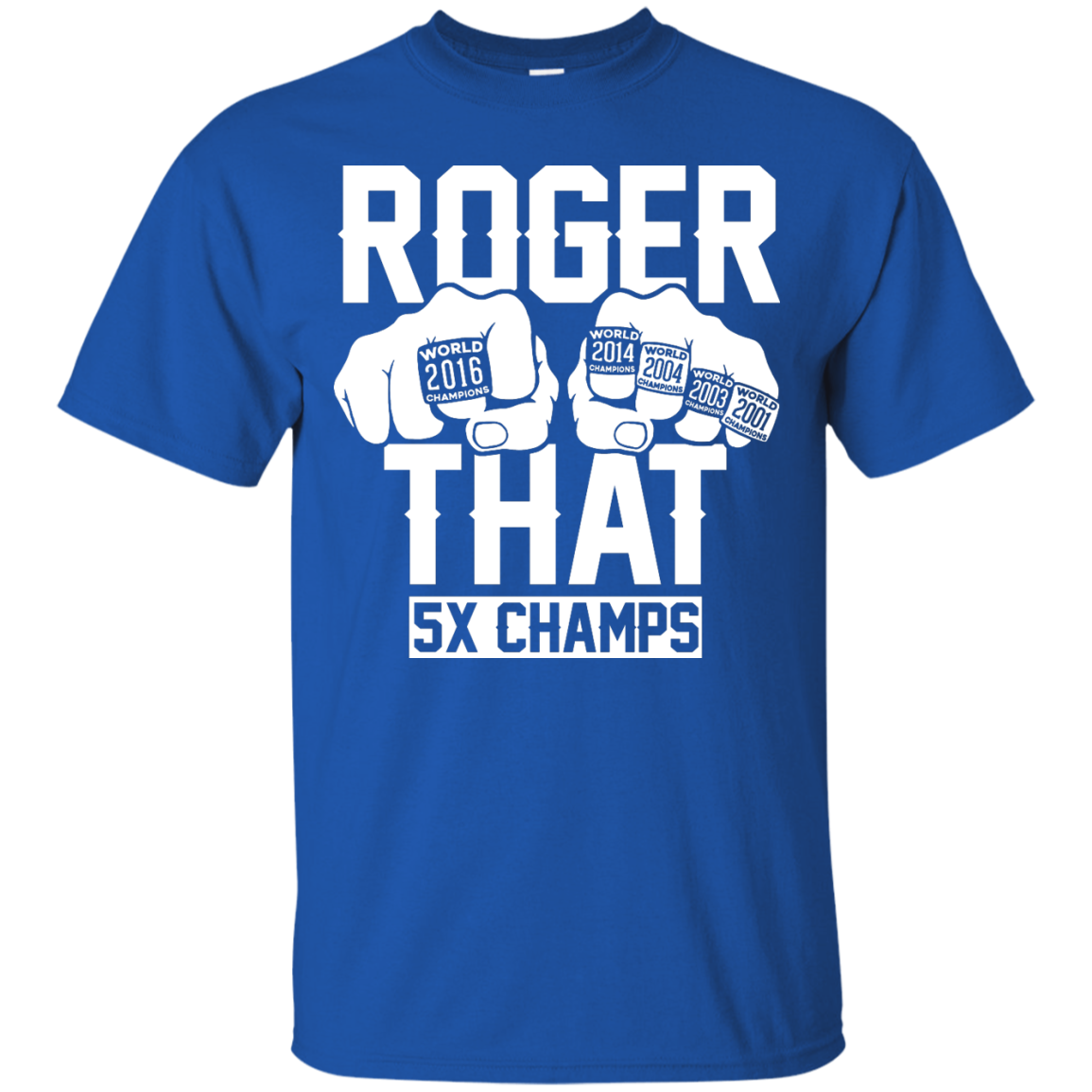 image 839px Roger That 5x Champs – Brady Trolls Goodell T Shirts