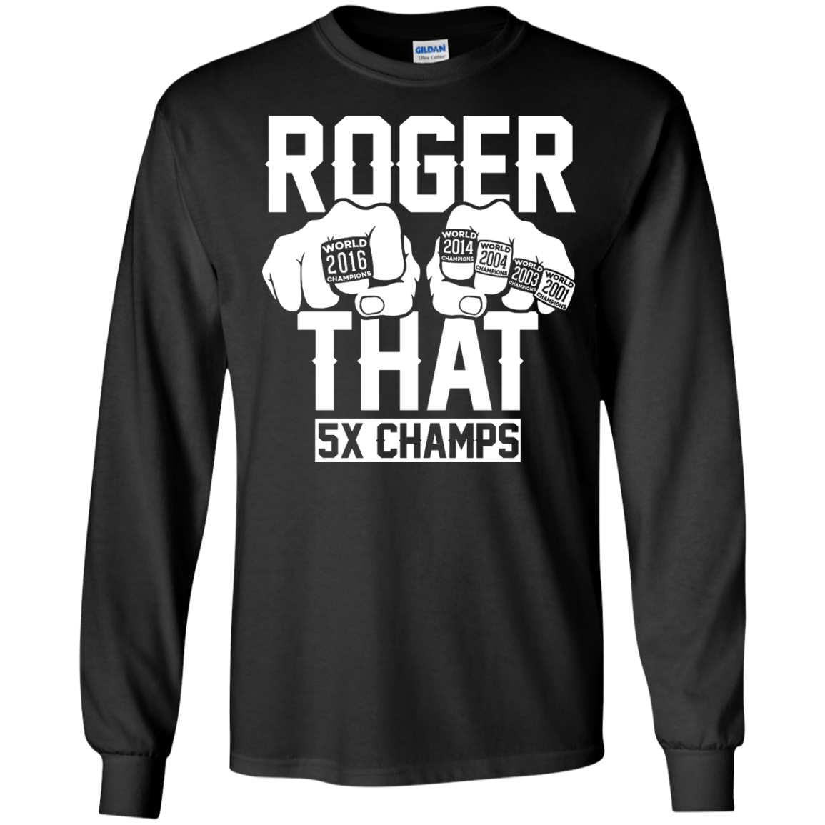image 841px Roger That 5x Champs – Brady Trolls Goodell T Shirts