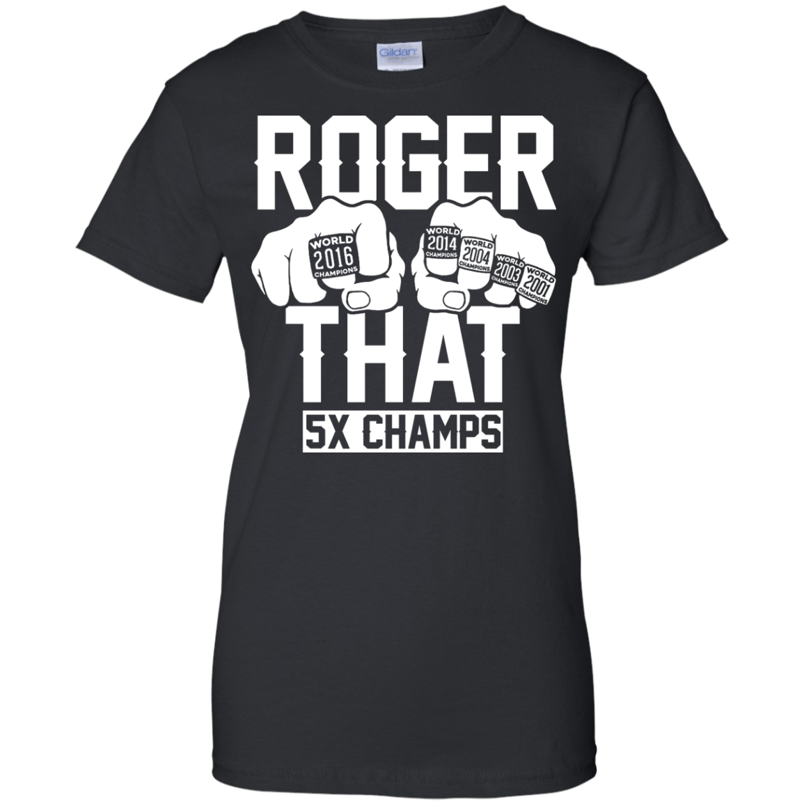 image 847px Roger That 5x Champs – Brady Trolls Goodell T Shirts