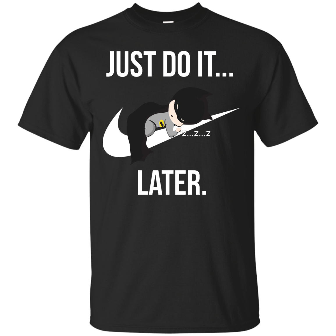 image 982px Just Do It Later – Batman T Shirt, Hoodies, Tank Top