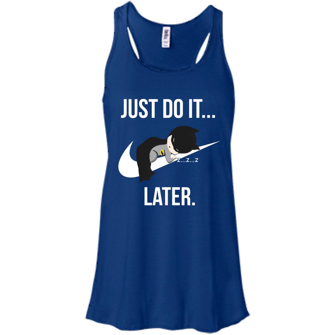 image 985px Just Do It Later – Batman T Shirt, Hoodies, Tank Top