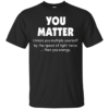 image 990 100x100px Other Moms and Me, Well That's What You Get T Shirts