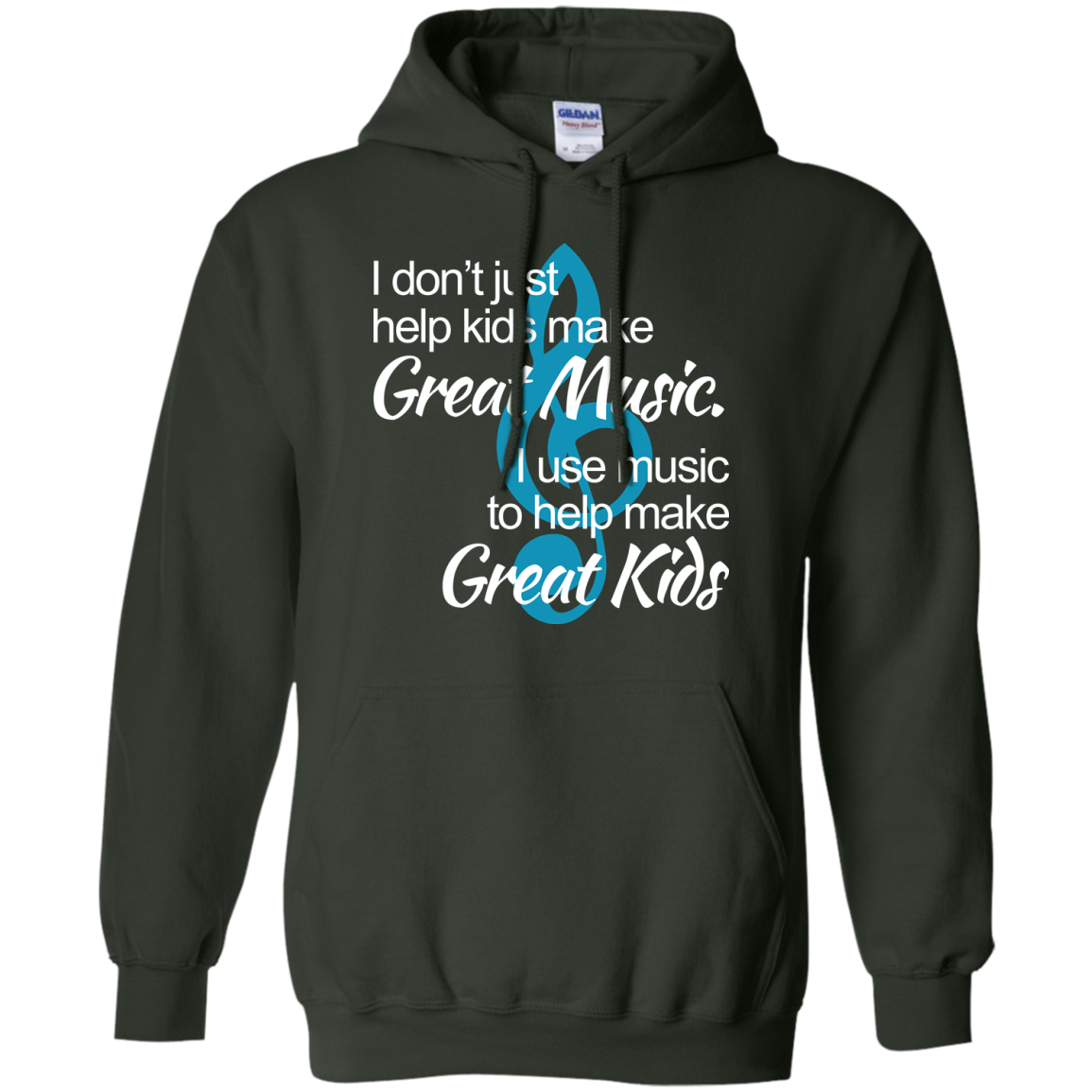 image 1007px I don't just help kids make great music I use music to help make great kids t shirts, hoodies