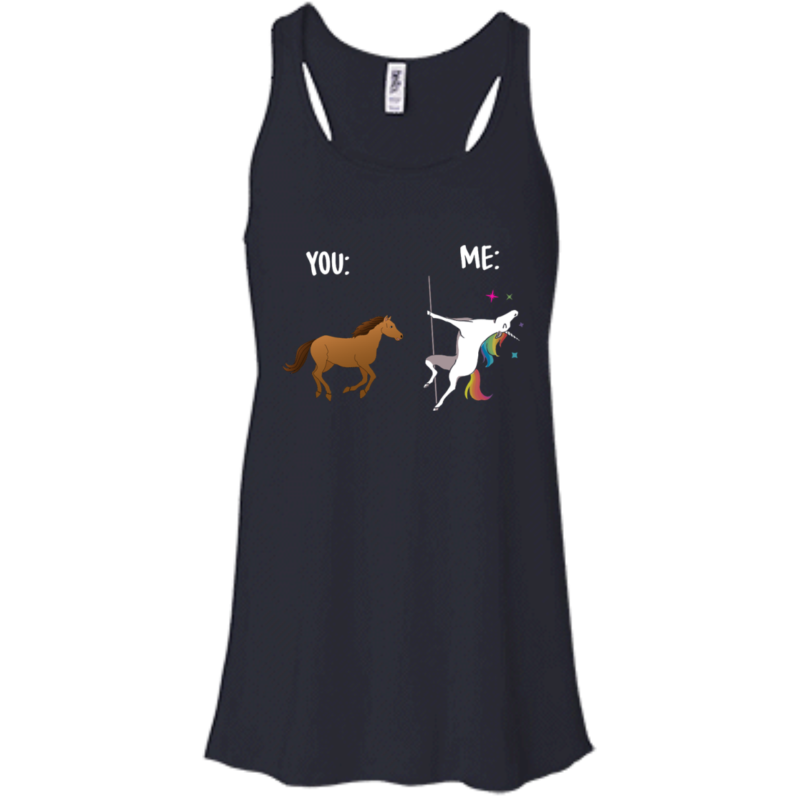 image 1013px You and Me Unicorn: You are a horse, I'm an Unicorns T Shirts, Tank Top