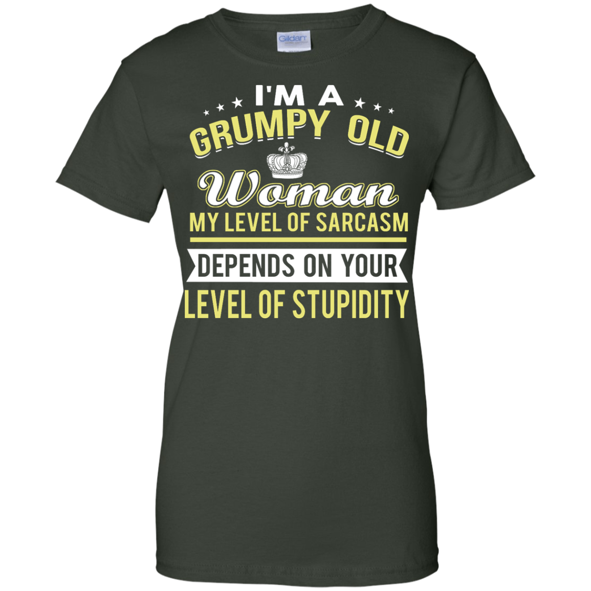 image 1025px I'm a grumpy old woman my level of sarcasm depends on your level of stupidity t shirts