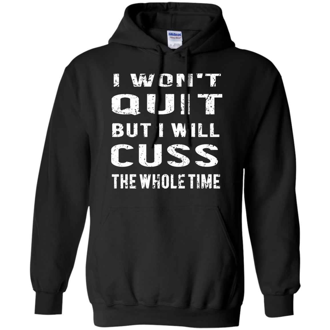 image 1030px I Won't Quit But I Will Cuss the Whole Time T Shirts, Hoodies