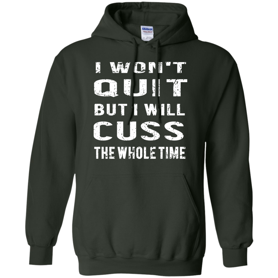 image 1031px I Won't Quit But I Will Cuss the Whole Time T Shirts, Hoodies