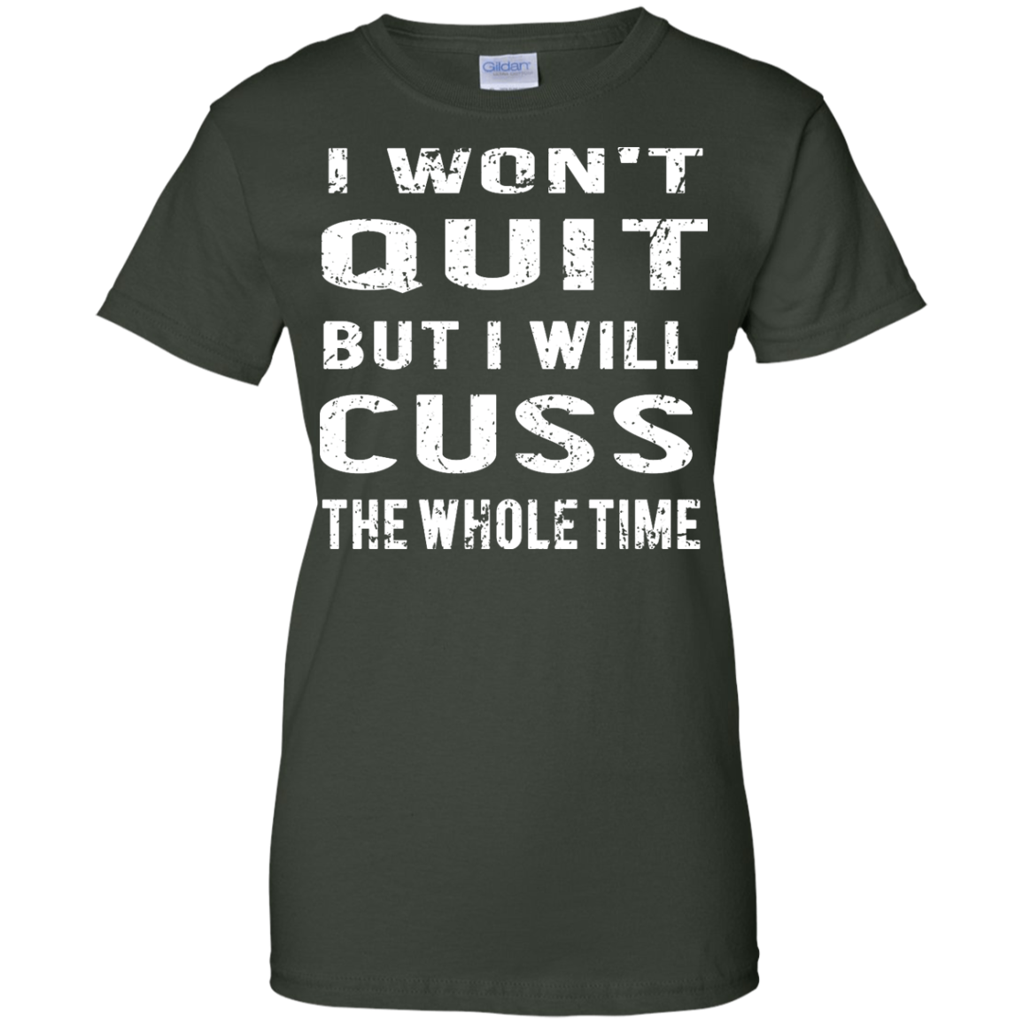 image 1033px I Won't Quit But I Will Cuss the Whole Time T Shirts, Hoodies