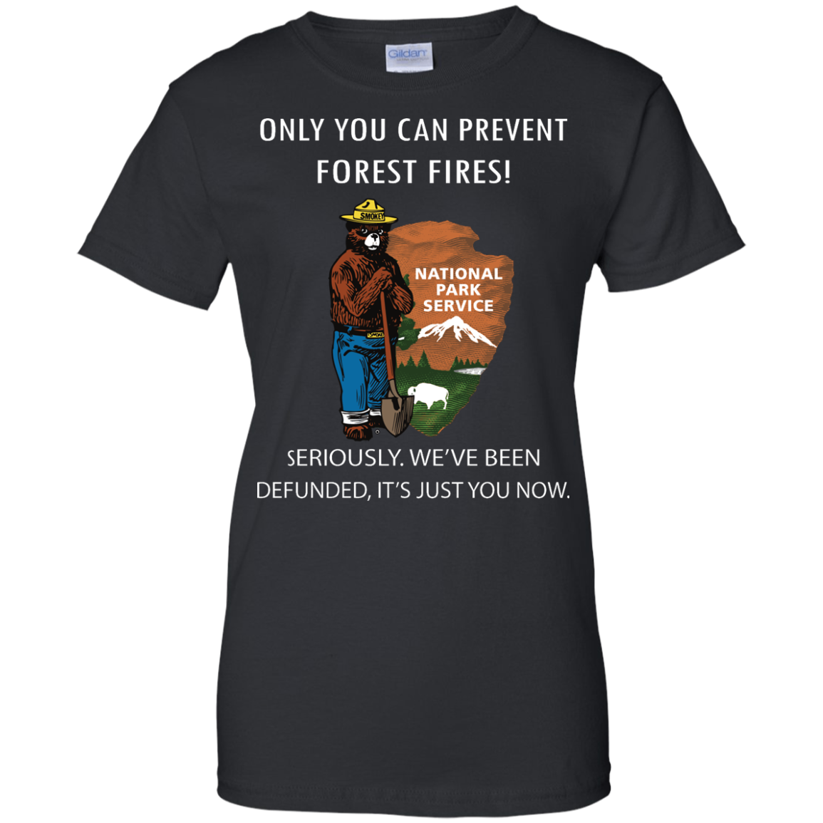 image 1040px Smokey Bear: Only You Can Prevent Forest Fires T Shirts, Hoodies