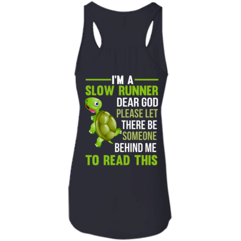 image 1044 490x490px I'm a slow runner let there be someone behind me to read this t shirts