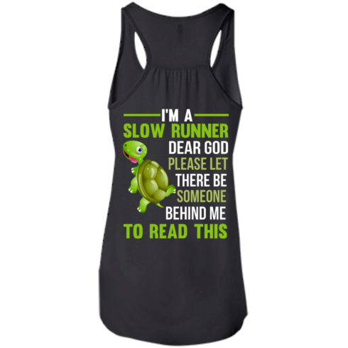 image 1045 490x490px I'm a slow runner let there be someone behind me to read this t shirts