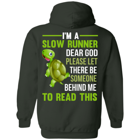 image 1047 490x490px I'm a slow runner let there be someone behind me to read this t shirts