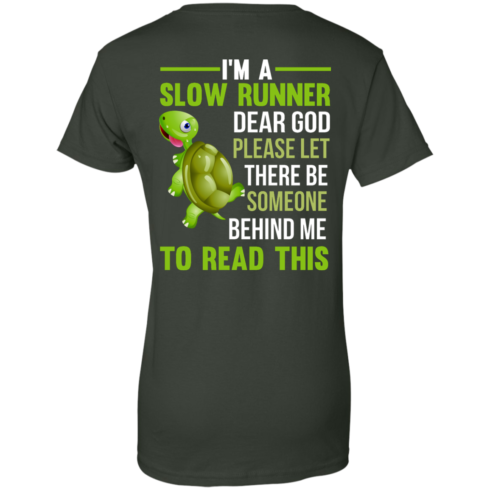 image 1049 490x490px I'm a slow runner let there be someone behind me to read this t shirts
