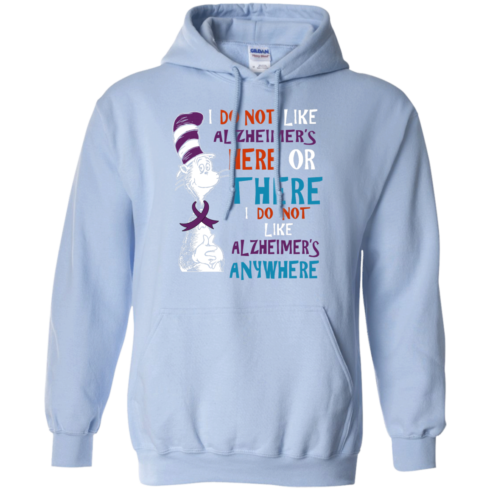 image 1122 490x490px I Do Not Like Alzheimer's Here Or There Or Anywhere T Shirts, Hoodies, Tank