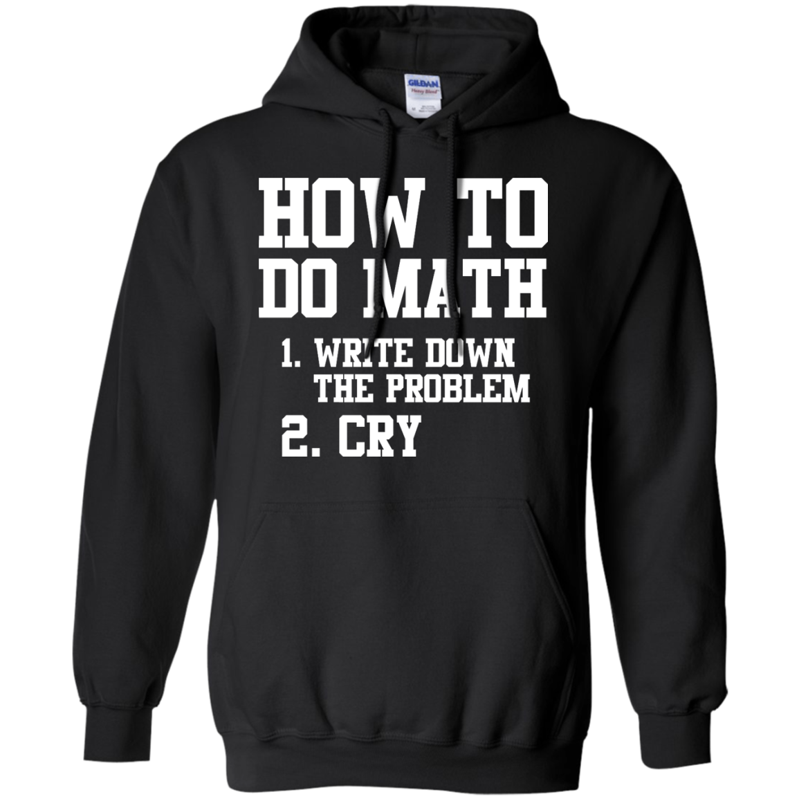 image 1156px How To Do Math: Write Down the Problem And Cry T Shirts, Hoodies