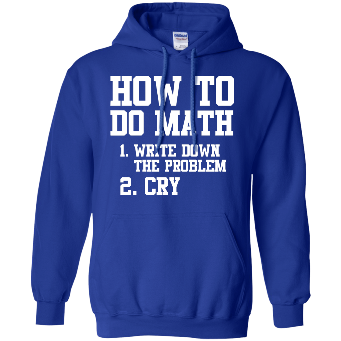 image 1157px How To Do Math: Write Down the Problem And Cry T Shirts, Hoodies