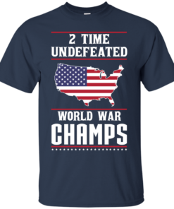 image 1177 247x296px Two time undefeated world war champs t shirt, hoodies, long sleeves