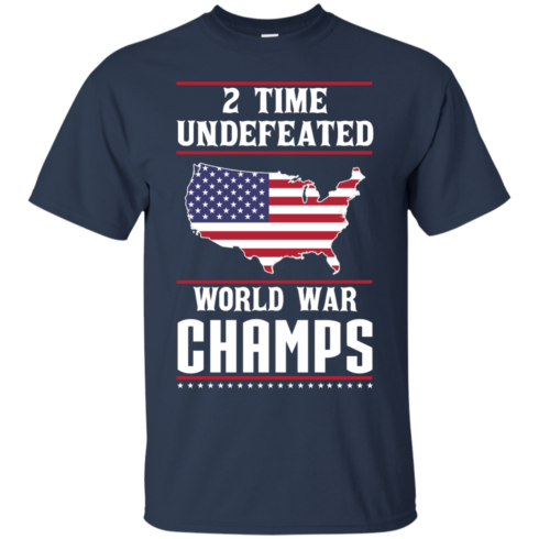 image 1177 490x490px Two time undefeated world war champs t shirt, hoodies, long sleeves